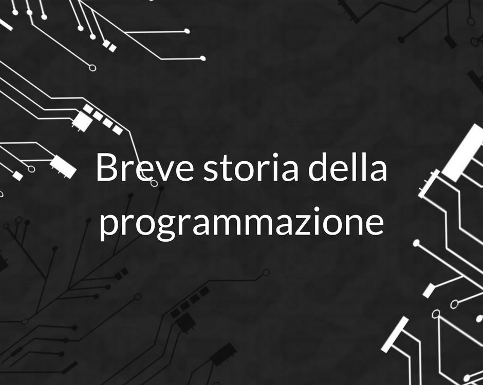 Breve storia della programmazione